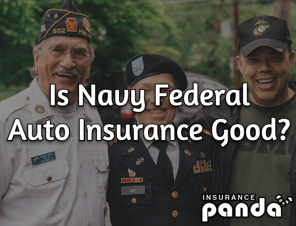 Navy Federal auto insurance review