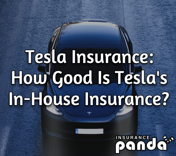 Tesla Insurance Review