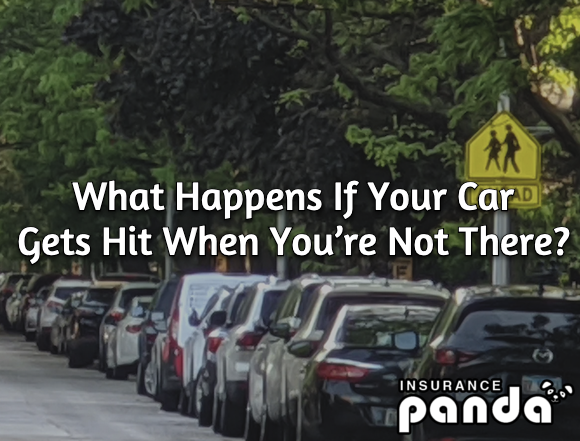 What Happens If Your Car Gets Hit When You're Not There?