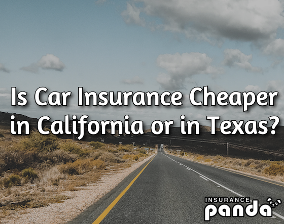 Is Car Insurance Cheaper in California or in Texas?