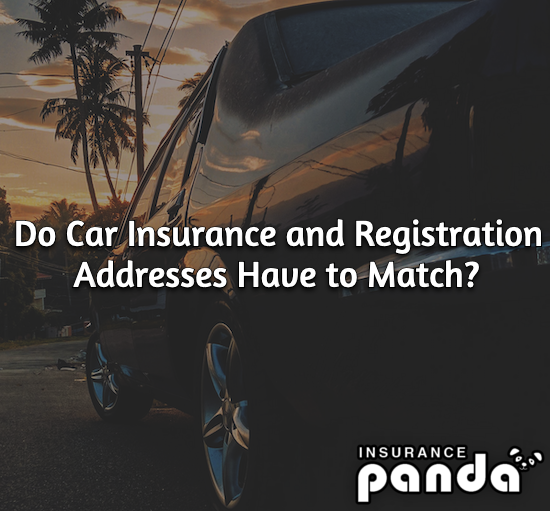 Do Car Insurance and Registration Addresses Have to Match?