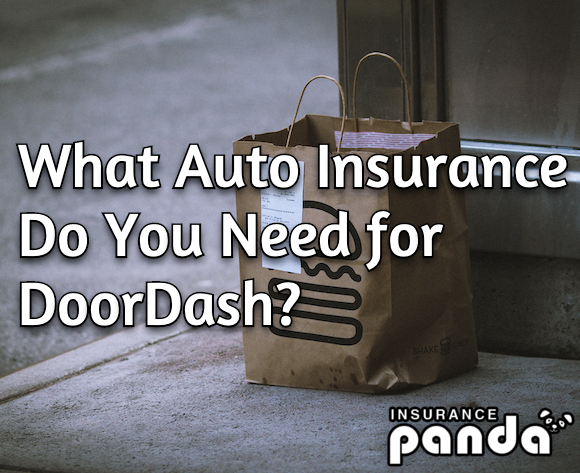 What Auto Insurance Do You Need for DoorDash?