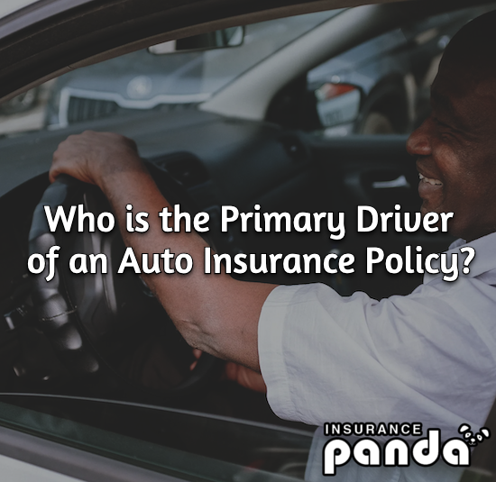 Who is the Primary Driver of an Auto Insurance Policy