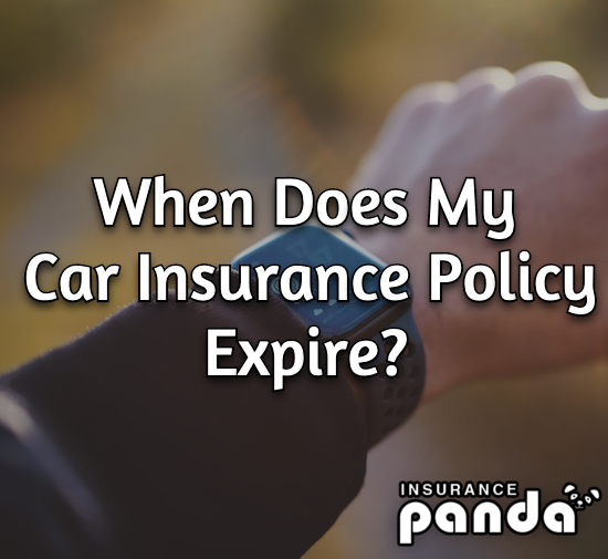 When Does My Car Insurance Policy Expire?