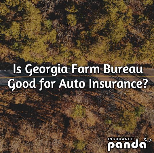 Is Georgia Farm Bureau Good for Auto Insurance?