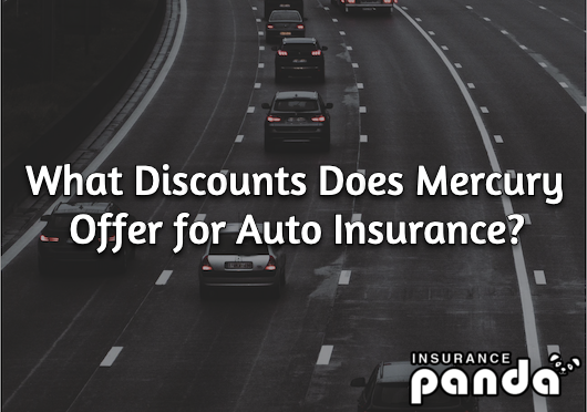 Mercury auto insurance discounts