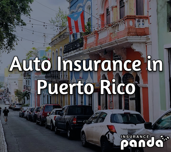 Auto Insurance in Puerto Rico