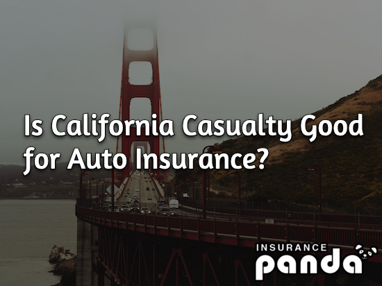 Is California Casualty Good for Auto Insurance?