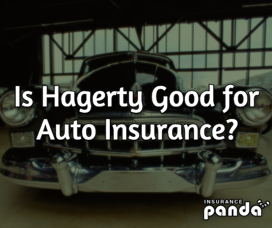 Hagerty auto insurance review