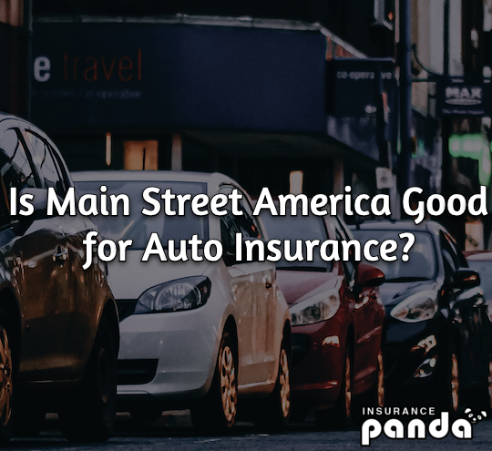 Is Main Street America Good for Auto Insurance