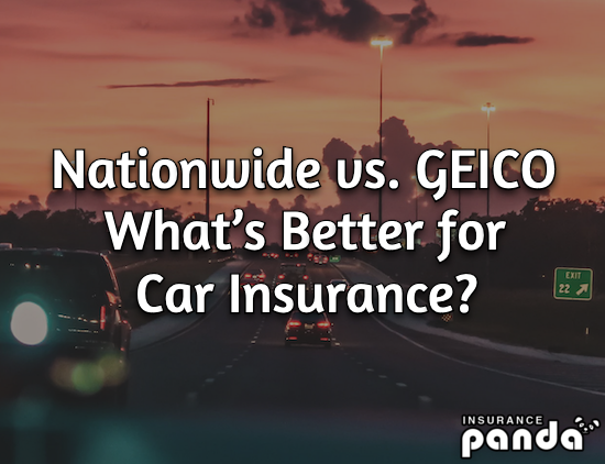 Nationwide vs. GEICO – What's Better for Car Insurance?