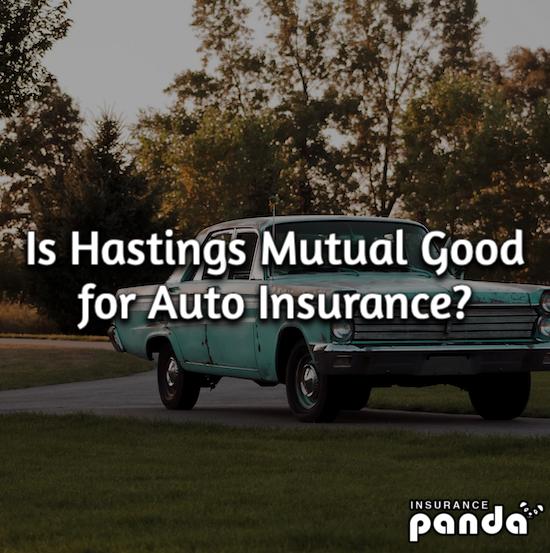 Hastings Mutual auto insurance
