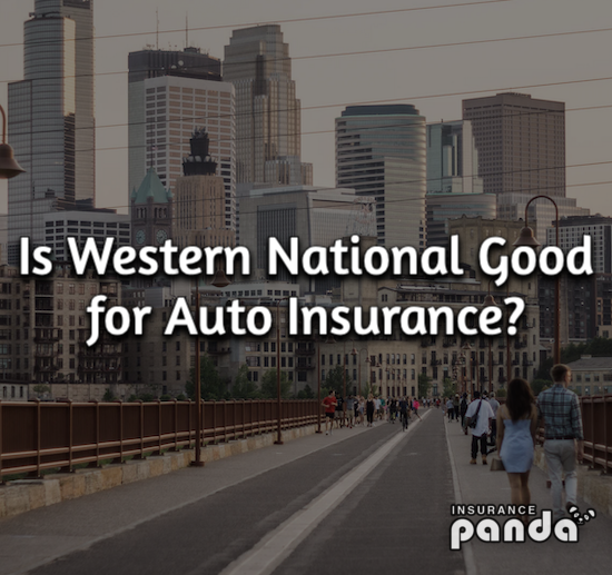Is Western National Good for Auto Insurance?