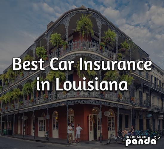 Best Car Insurance in Louisiana