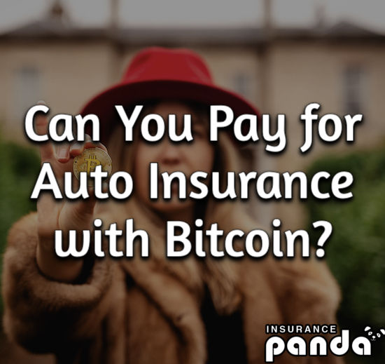 Can You Pay for Auto Insurance with Bitcoin?
