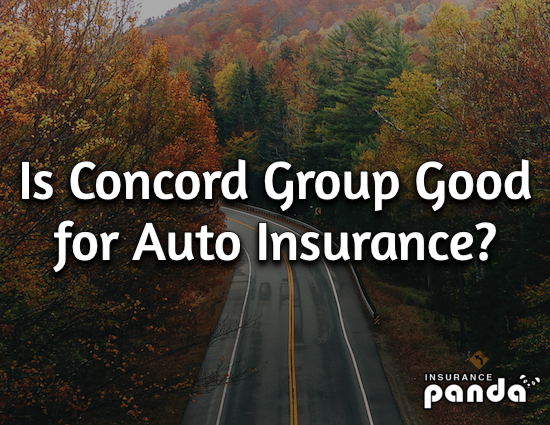 Is Concord Group Good for Auto Insurance?