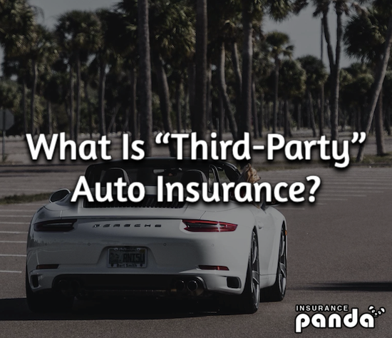 "What Is ""Third-Party"" Auto Insurance?"