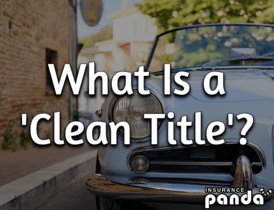 What Is a Clean Title?