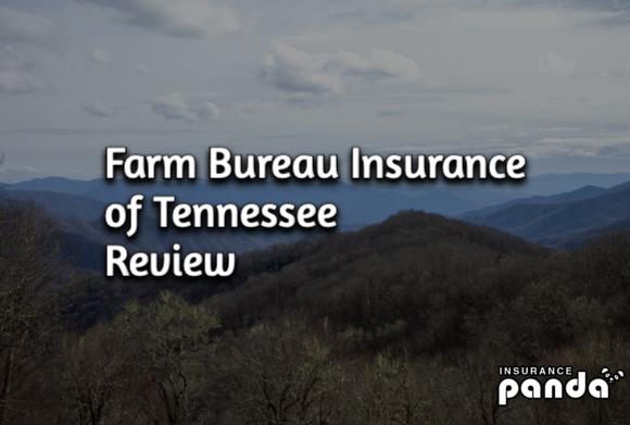 Does Farm Bureau Insurance of Tennessee Have Good Auto Insurance?