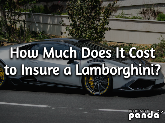 How Much Does It Cost to Insure a Lamborghini?