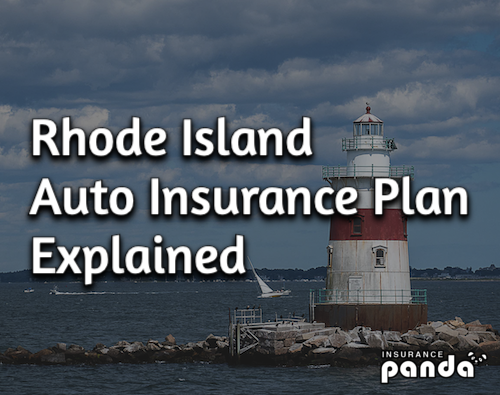 How Does the Rhode Island Auto Insurance Plan Work?