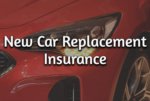 new car replacement insurance